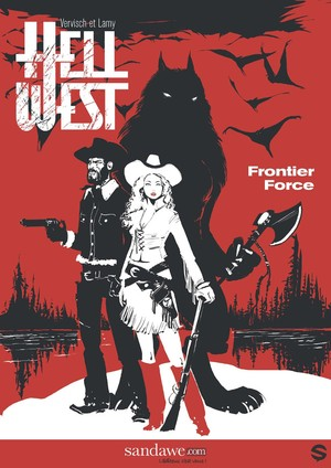 Hell west - 1. Frontier Force