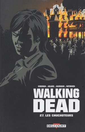 Walking dead - 27. Les chuchoteurs